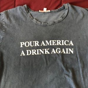 POUR AMERICA A DRINK AGAIN tee
